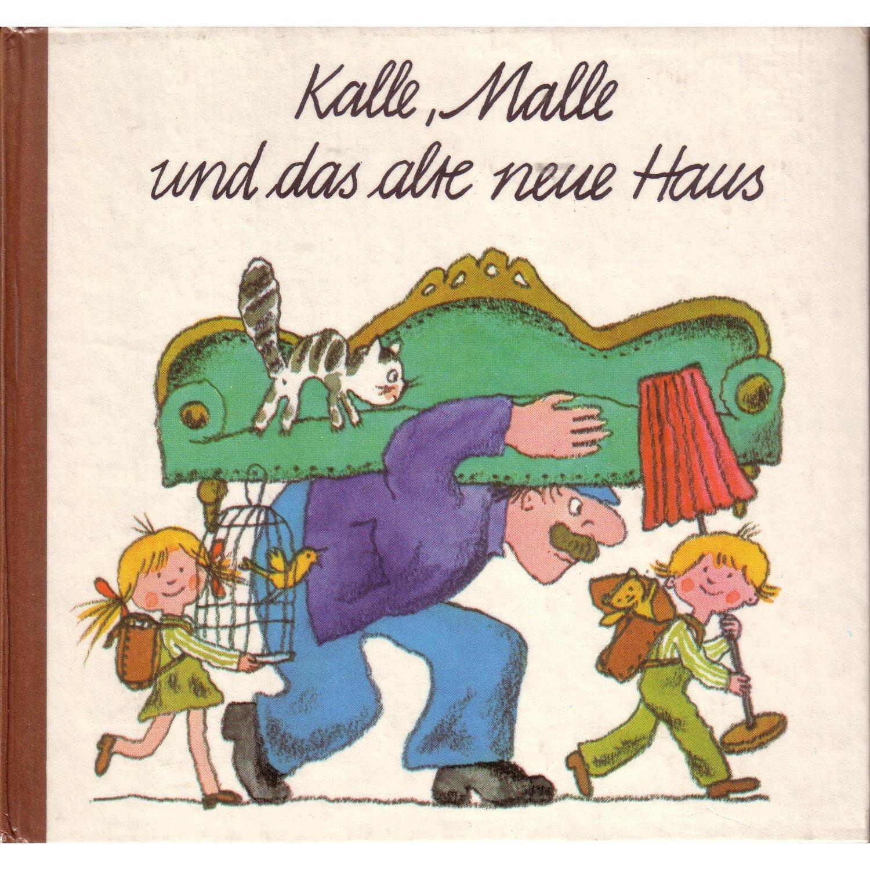 Kbuch - Kalle, Malle und das alte neue Haus